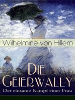 Die Geierwally - Der einsame Kampf einer Frau