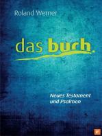 Das Buch. Neues Testament und Psalmen