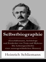 Selbstbiographie (Geschäftsmann, Archäologe und Entdecker von Troja und Mykene