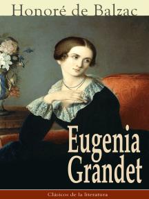 Eugenia Grandet: Clásicos de la literatura