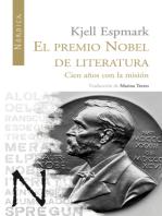 El premio Nobel de Literatura: Cien años con la misión