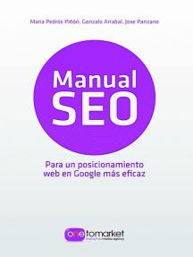 Manual Seo: Para un posicionamiento web en Google más eficaz