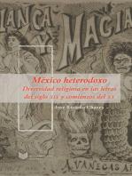 México heterodoxo: Diversidad religiosa en las letras del siglo XIX y comienzos del XX.
