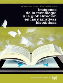 Imágenes de la tecnología y la globalización en las narrativas