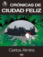 Crónicas de Ciudad Feliz
