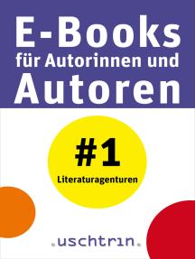 Literaturagenturen: E-Books für Autorinnen und Autoren 1