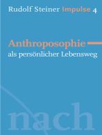 Anthroposophie als persönlicher Lebensweg