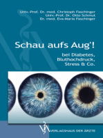 Schau aufs Aug'!: bei Diabetes, Bluthochdruck, Stress & Co.