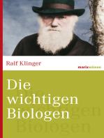 Die wichtigsten Biologen