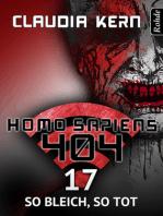 Homo Sapiens 404 Band 17
