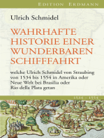 Wahrhafte Historie einer wunderbaren Schifffahrt: welche Ulrich Schmidel von Straubing von 1534 bis 1554 in Amerika oder Neue Welt bei Brasilia oder Rio della Plata getan