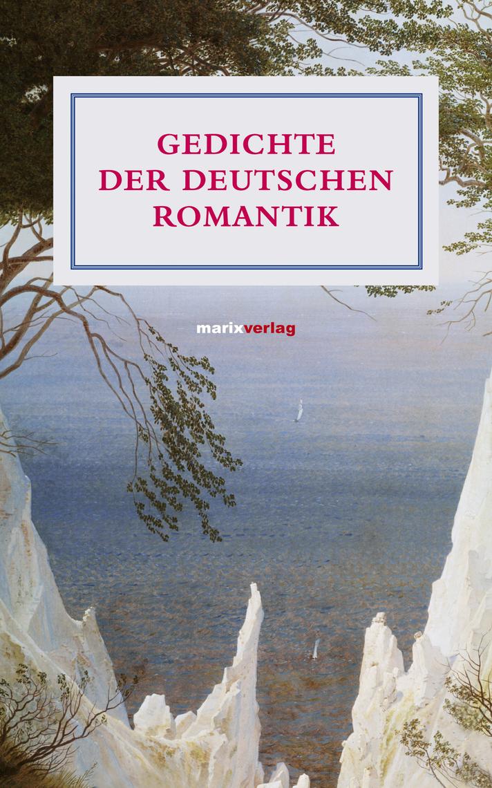 Gedichte Der Deutschen Romantik Book Read Online