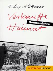 Verkaufte Heimat: Eine Südtiroler Familiensaga von 1938 bis 1945. Drehbuch