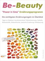 """Be-Beauty """"Power in time"""" Ernährungsprogramm. Die wichtigsten Ernährungsregeln im Überblick."""
