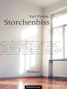 Storchenbiss: Roman