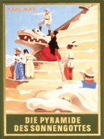 Die Pyramide des Sonnengottes
