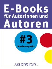 Musterexposés: E-Books für Autorinnen und Autoren 3