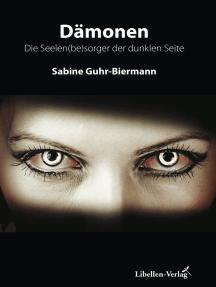 Dämonen: Die Seelen(be)sorger der dunklen Seite