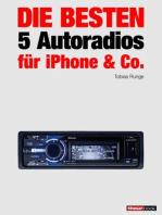 Die besten 5 Autoradios für iPhone & Co.