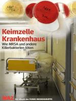 Keimzelle Krankenhaus. WAZ-Ausgabe