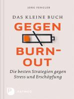Das kleine Buch gegen Burnout