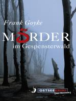 Mörder im Gespensterwald
