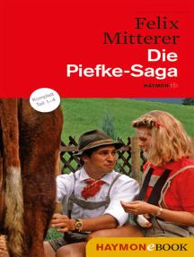 Die Piefke-Saga: Komödie einer vergeblichen Zuneigung