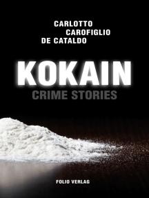 Kokain: Crime Stories