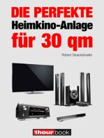 Die perfekte Heimkino-Anlage für 30 qm: 1hourbook
