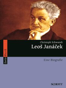 Leoš Janácek: Eine Biografie