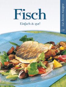 Fisch: Einfach & Gut!