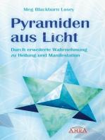 Pyramiden aus Licht