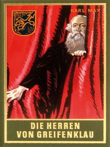 Die Herren von Greifenklau: Roman, Band 59 der Gesammelten Werke