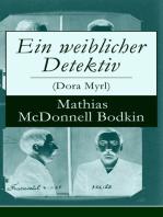 Ein weiblicher Detektiv (Dora Myrl)