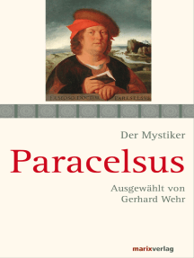 Paracelsus: Schriften. Ausgewählt und kommentiert von Gerhard Wehr