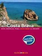Costa Brava. En un fin de semana