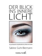 Der Blick ins innere Licht