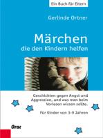 Märchen, die den Kindern helfen