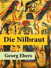 Die Nilbraut: Ein historischer Roman, der im antiken ägyptischen Memphis spielt