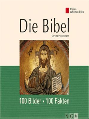 Die Bibel 100 Bilder 100 Fakten By Christa Pöppelmann Book Read Online