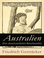 Australien (Ein abenteuerlicher Reisebericht)