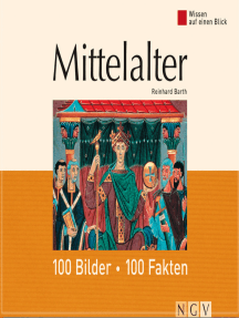 Mittelalter: 100 Bilder - 100 Fakten: Wissen auf einen Blick