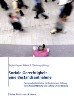 Soziale Gerechtigkeit - eine Bestandsaufnahme