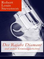 Des Rajahs Diamant und andere Kriminalgeschichten