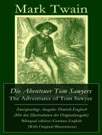 Die Abenteuer Tom Sawyers / The Adventures of Tom Sawyer - Zweisprachige Ausgabe
