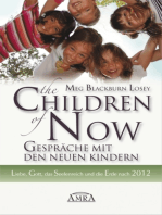 The Children of Now - Gespräche mit den Neuen Kindern