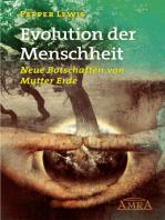 Evolution der Menschheit