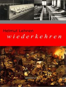 wiederkehren: Ein zeithistorisches Dokument über den Zweiten Weltkrieg, das Ende des Kriegs und den Neuanfang