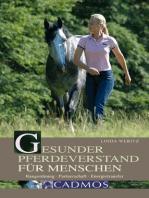 Gesunder Pferdeverstand für Menschen