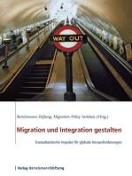 Migration und Integration gestalten